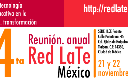 4ta Reunión Anual Red LaTE México