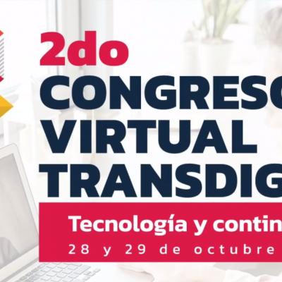 2DO. CONGRESO VIRTUAL TRANSDIGITAL 2021