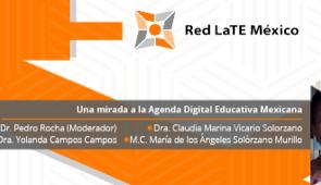 Panel: Una mirada a la Agenda Digital Educativa Mexicana
